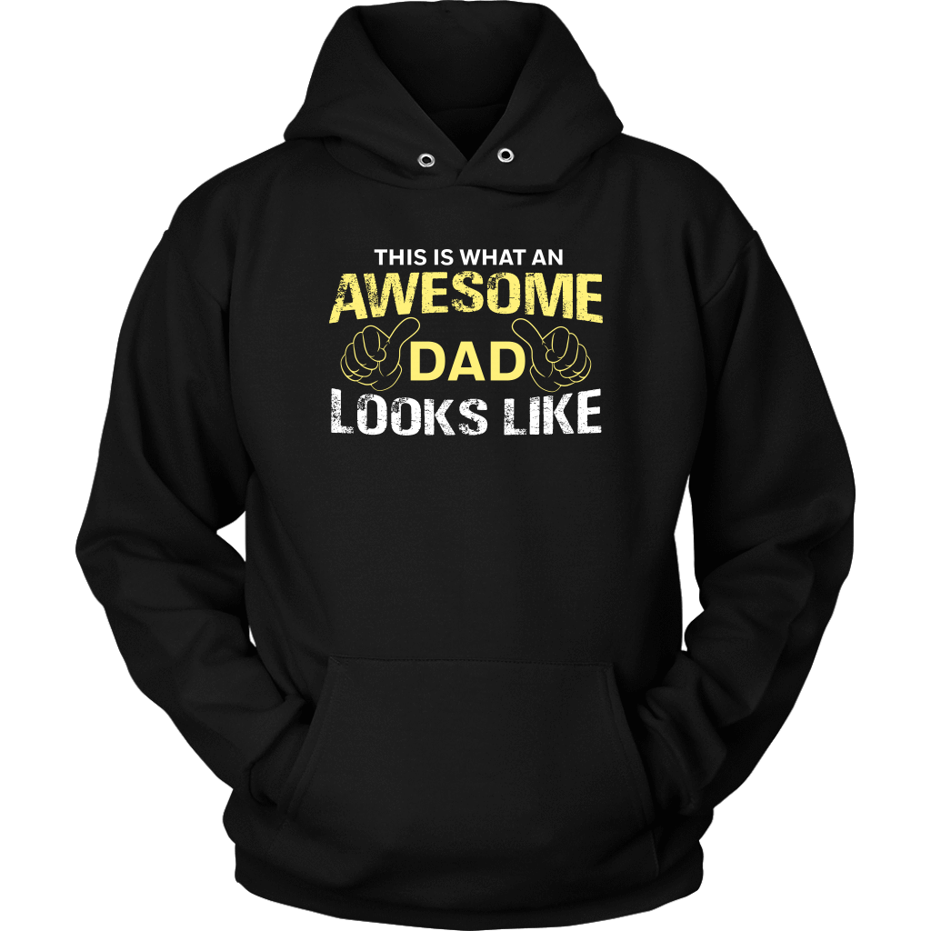 This Is What An Awesome Dad Looks Like Hoodie AL21M1