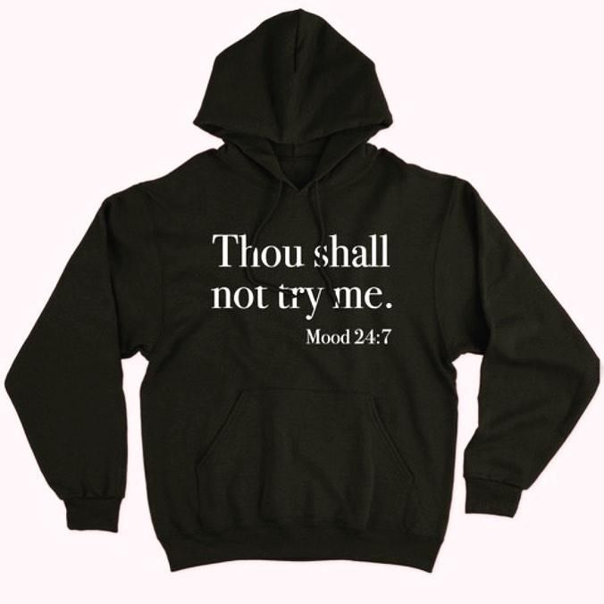 Thou Shall Not Try Me Hoodie AL6M1